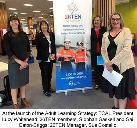 At the launch of the Adult Learning Strategy: TCAL President, Lucy Whitehead; 26TEN members, Siobhan Gaskell and Gail Eaton-Briggs; 26TEN Manager, Sue Costello.