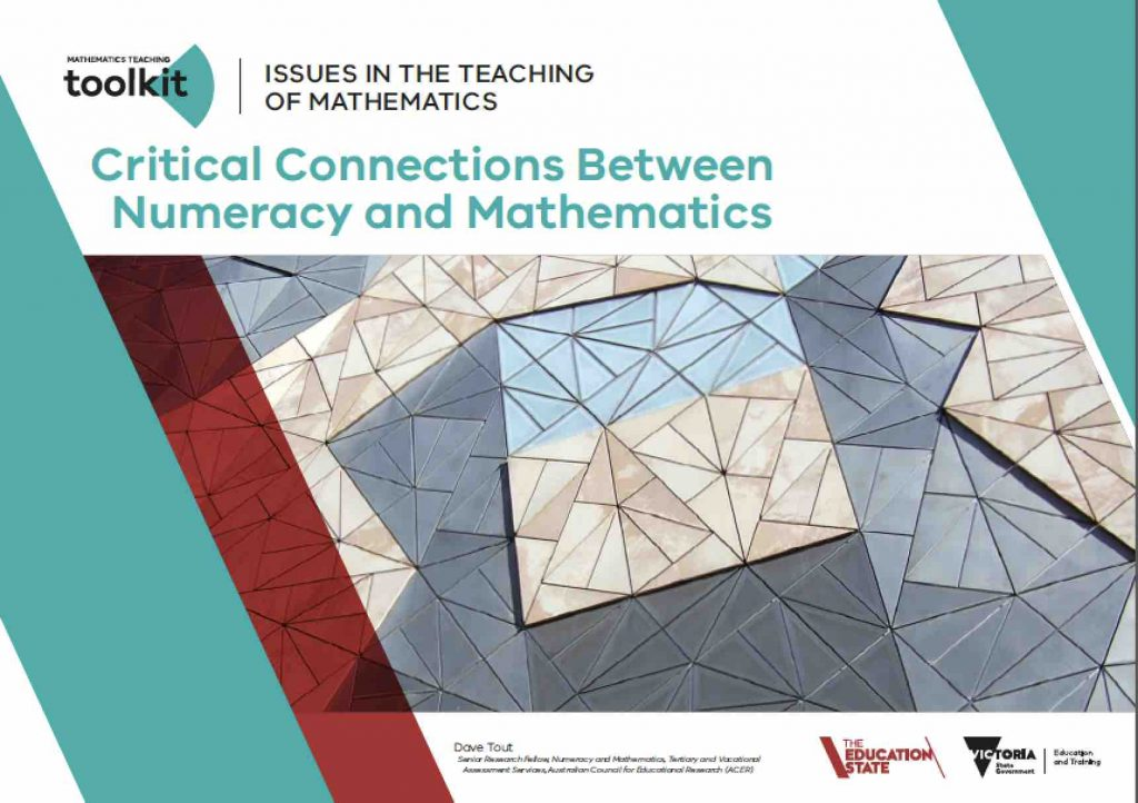 Critical Connections Between Numeracy and Mathematics